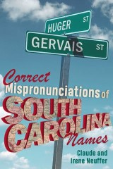 Correct Mispronunciations of South Carolina Names