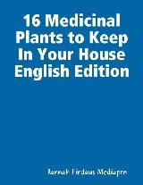 16 Medicinal Plants to Keep In Your House English Edition
