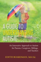 A Guide to Understanding Autism