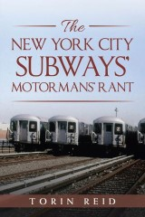 The New York City Subways' Motormans' Rant