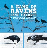 A Gang of Ravens Came to Lunch