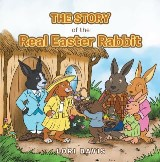 The Story of the Real Easter Rabbit