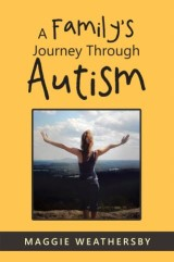 A Family's Journey Through Autism