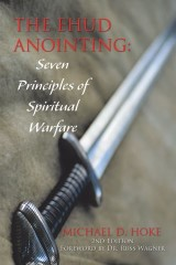 The Ehud Anointing: Seven Principles of Spiritual Warfare