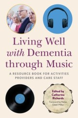 Living Well with Dementia through Music