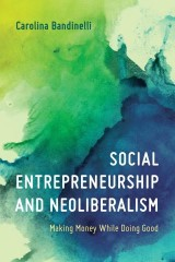 Social Entrepreneurship and Neoliberalism