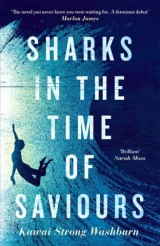 Sharks in the Time of Saviours
