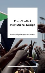 Post-Conflict Institutional Design