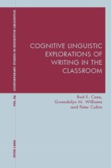 Cognitive Linguistic Explorations of Writing in the Classroom