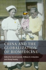 China and the Globalization of Biomedicine