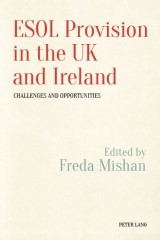 ESOL Provision in the UK and Ireland: Challenges and Opportunities