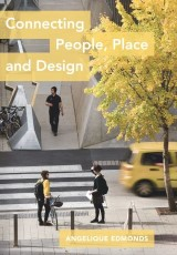 Connecting People, Place and Design