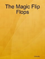 The Magic Flip Flops