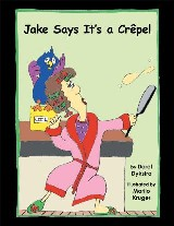 Jake Says It's a Crêpe!