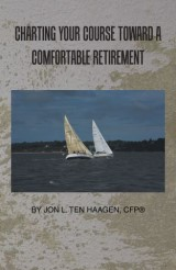 Charting Your Course Toward a Comfortable Retirement