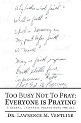 Too Busy Not to Pray: Everyone Is Praying
