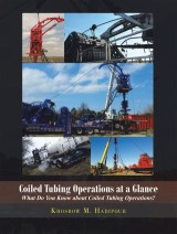 Coiled Tubing Operations at a Glance