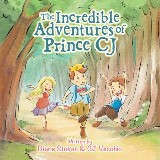 The Incredible Adventures of Prince Cj