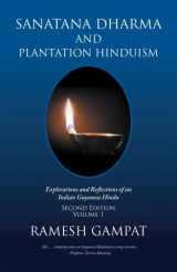 Sanatana Dharma and Plantation Hinduism (Second Edition Volume 1)