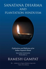 Sanatana Dharma and Plantation Hinduism (Second Edition Volume 2)