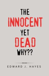 The Innocent yet Dead Why??
