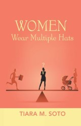 Women Wear Multiple Hats