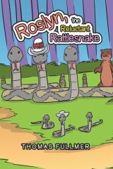 Roslyn, the Reluctant Rattlesnake