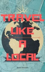 Travel Like A Local