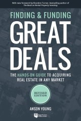 Finding and Funding Great Deals: Revised Edition