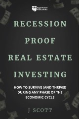 Recession-Proof Real Estate Investing