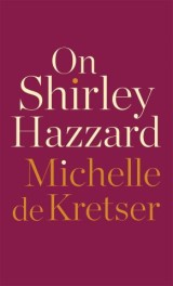On Shirley Hazzard