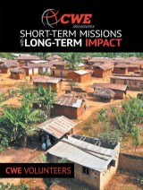 Cwe Missions Short-Term Missions with Long-Term Impact