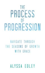 The Process of Progression