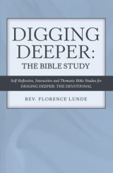 Digging Deeper: the Bible Study