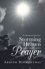 Storming Heaven with Prayer
