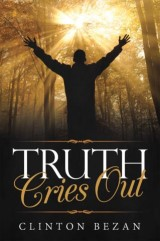 Truth Cries Out