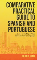 Comparative Practical Guide to Spanish and Portuguese