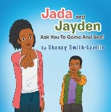 Jada and Jayden  Ask You to Come and See!