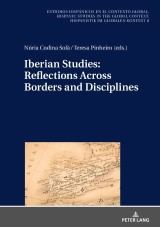 Iberian Studies: Reflections Across Borders and Disciplines
