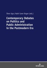 Contemporary Debates on Politics and Public Administration in the Postmodern Era