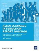 Asian Economic Integration Report 2019/2020