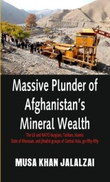 Massive Plunder of Afghanistans Mineral Wealth
