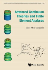 Advanced Continuum Theories and Finite Element Analyses