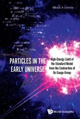 Particles in the Early Universe