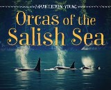 Orcas of the Salish Sea