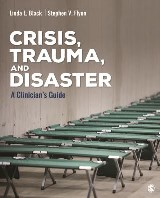Crisis, Trauma, and Disaster
