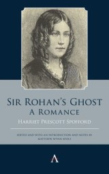 Sir Rohans Ghost. A Romance