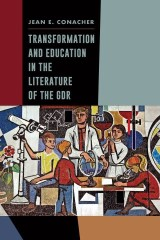 Transformation and Education in the Literature of the GDR