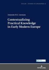 Contextualizing Practical Knowledge in Early Modern Europe