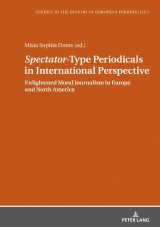 «Spectator»-Type Periodicals in International Perspective